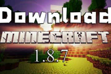 download minecraft 1.8.7 ดาวน์โหลด มายคราฟ 1.8.7