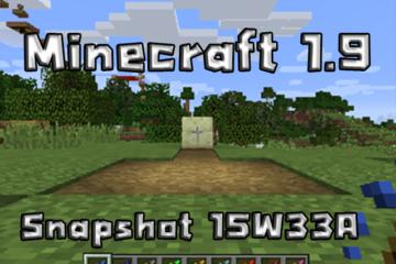 minecraft 1.9 Snapshot 15w33a 15w33b 15w33c