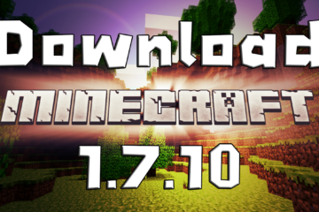 download minecraft 1.7.10 ดาวน์โหลด มายคราฟ 1.7.10
