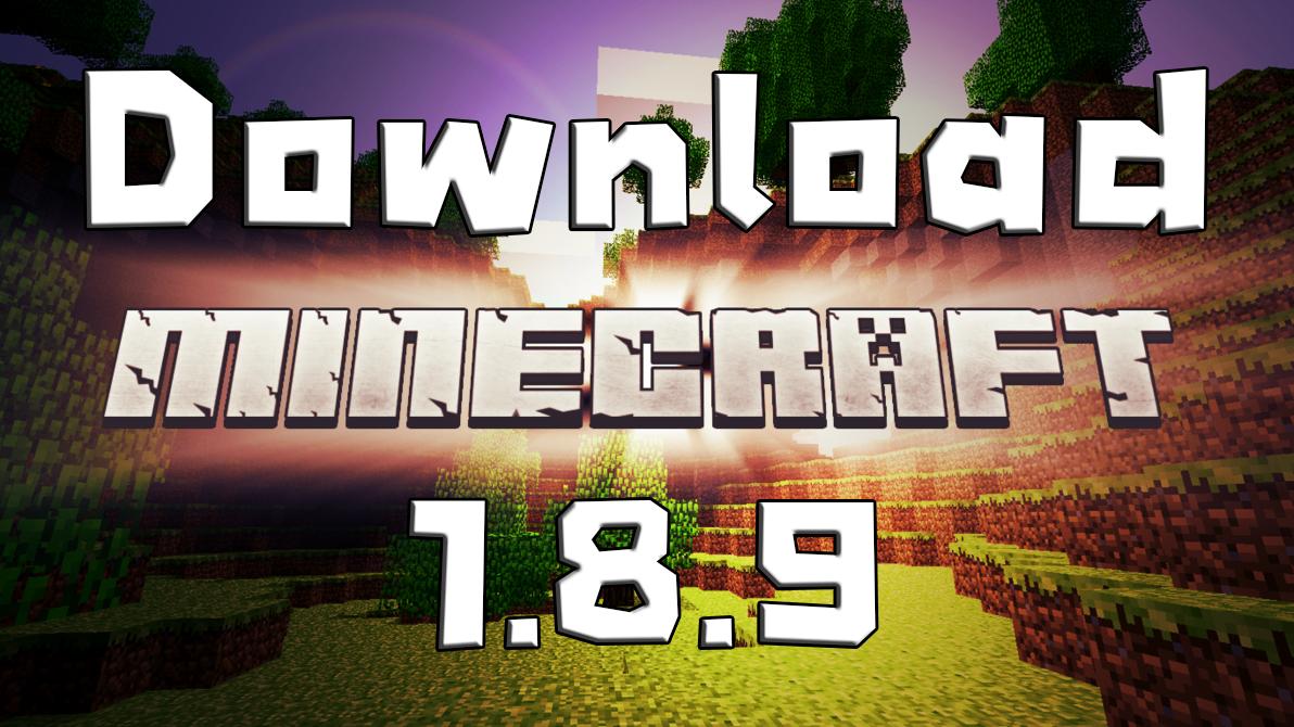 download minecraft 1.8.9 ดาวน์โหลด มายคราฟ 1.8.9