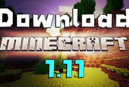 download minecraft 1.11 ดาวน์โหลด มายคราฟ 1.11
