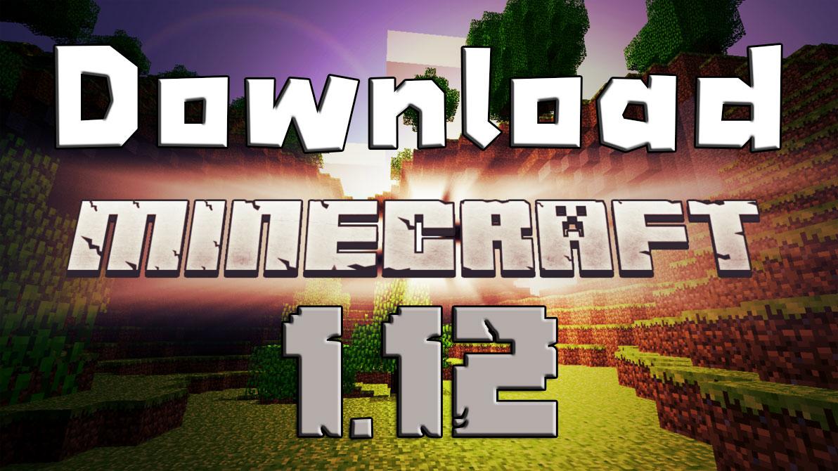 download minecraft 1.12 ดาวน์โหลด มายคราฟ 1.12