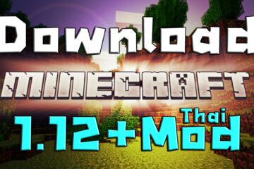 download minecraft 1.12 thai ดาวน์โหลด มายคราฟ 1.12 forge
