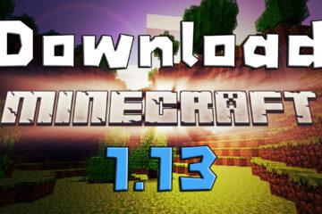 download minecraft 1.13 ดาวน์โหลด มายคราฟ 1.13