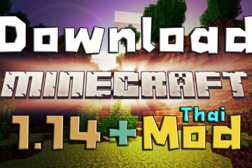 download minecraft 1.14 thai ดาวน์โหลด มายคราฟ 1.14 ภาษาไทย